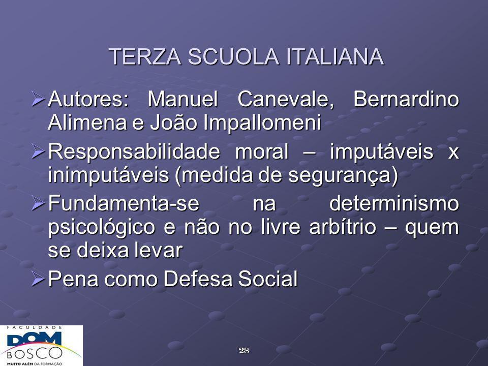 TERZA SCUOLA ITALIANA Autores: Manuel Canevale, Bernardino Alimena e João Impallomeni.