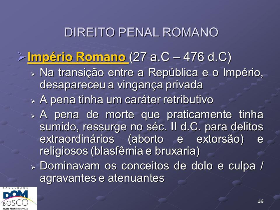 Império Romano (27 a.C – 476 d.C)