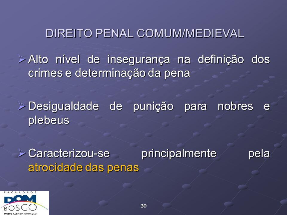 DIREITO PENAL COMUM/MEDIEVAL