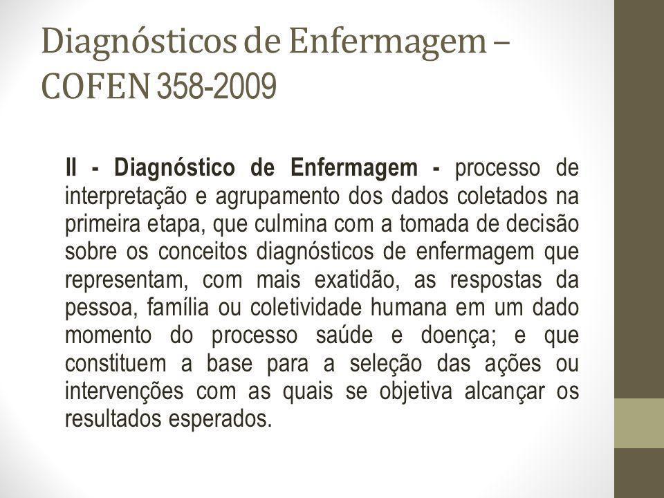Diagnósticos de Enfermagem –COFEN 358-2009