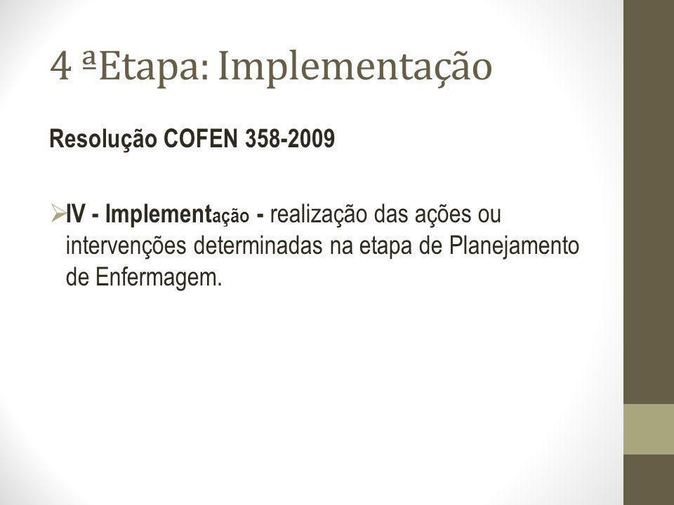 4 ªEtapa: Implementação