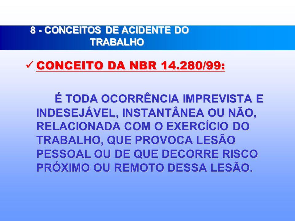 8 - CONCEITOS DE ACIDENTE DO TRABALHO