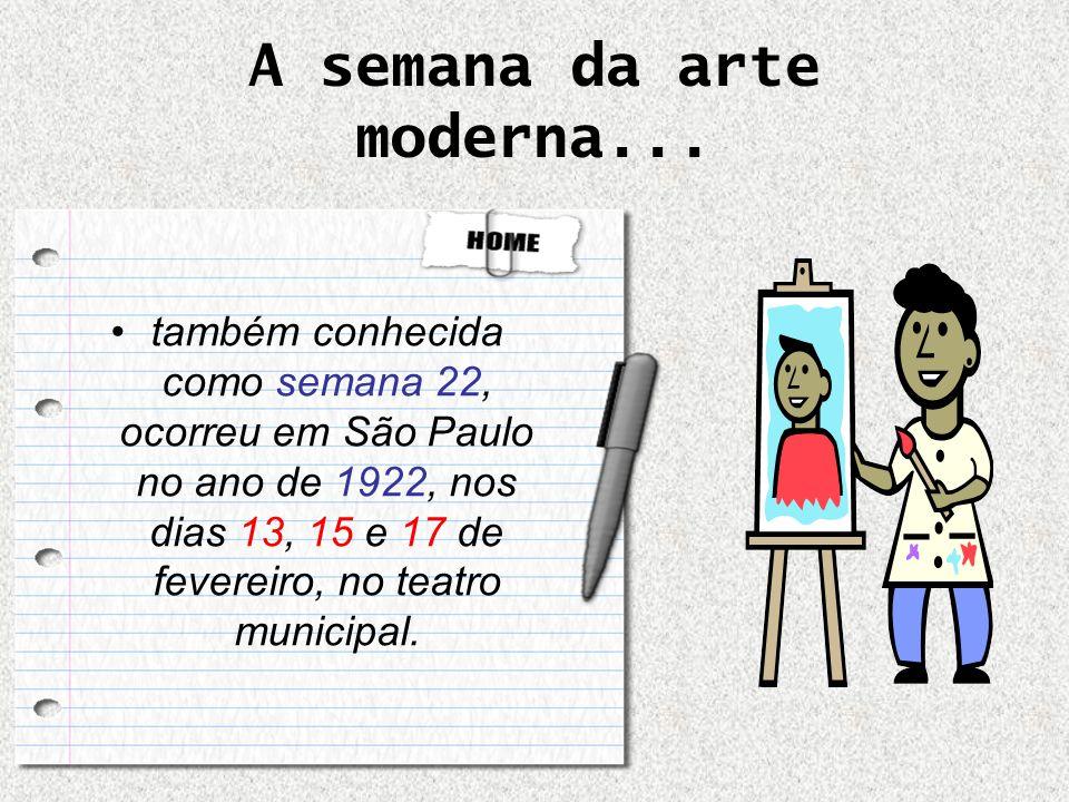 A semana da arte moderna...