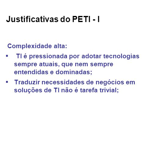 Justificativas do PETI - I