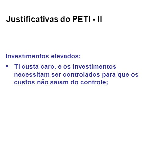 Justificativas do PETI - II