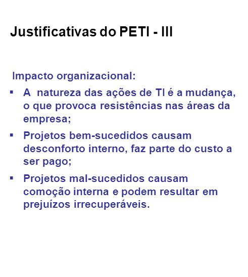 Justificativas do PETI - III