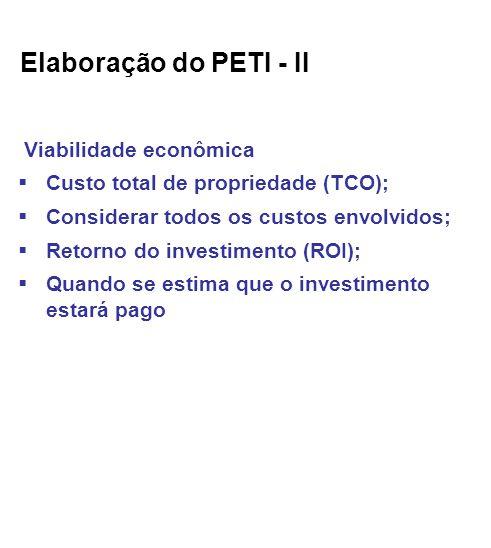 Elaboração do PETI - II Viabilidade econômica