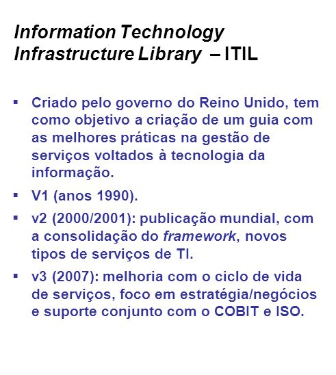 Information Technology Infrastructure Library – ITIL
