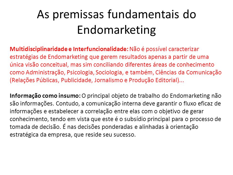 As premissas fundamentais do Endomarketing