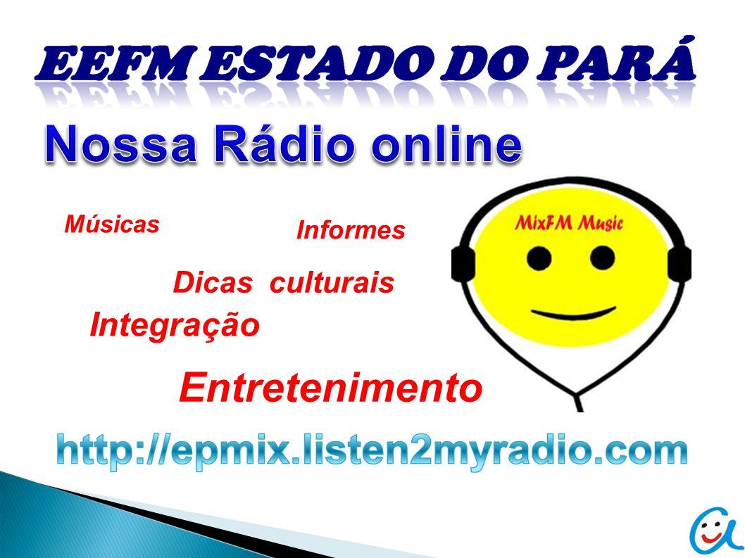 Nossa Rádio online Entretenimento Integração Dicas culturais Informes