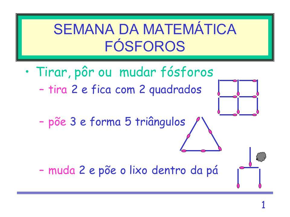 SEMANA DA MATEMÁTICA FÓSFOROS