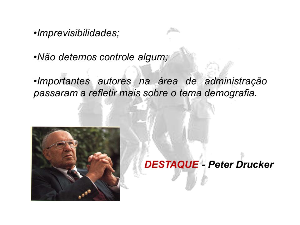 DESTAQUE - Peter Drucker