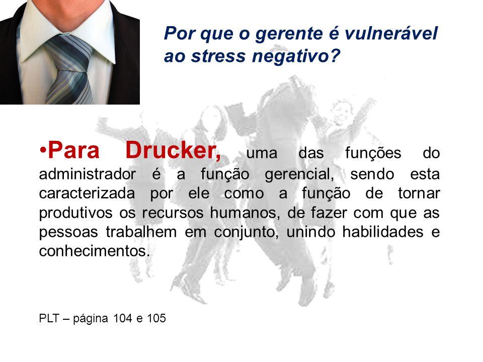 Por que o gerente é vulnerável ao stress negativo