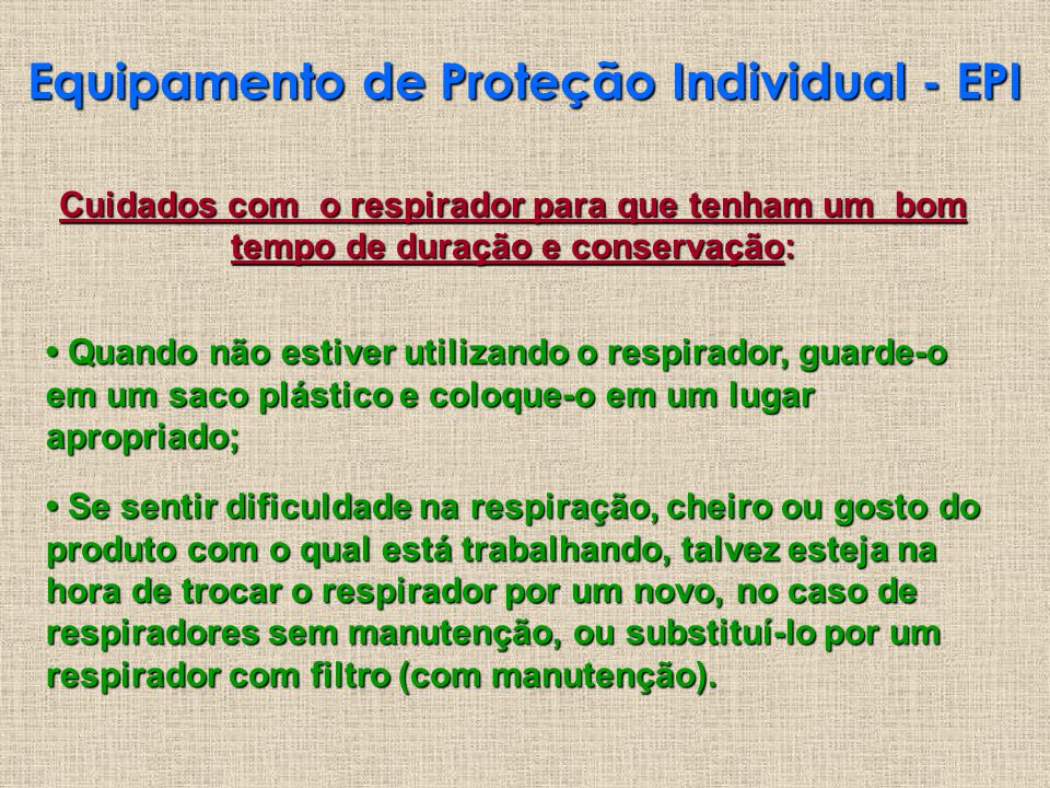 Equipamento de Proteção Individual - EPI