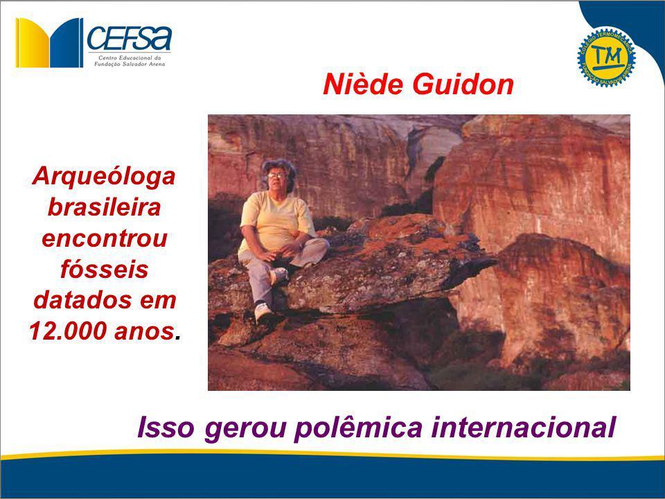 Arqueóloga brasileira encontrou fósseis datados em 12.000 anos.