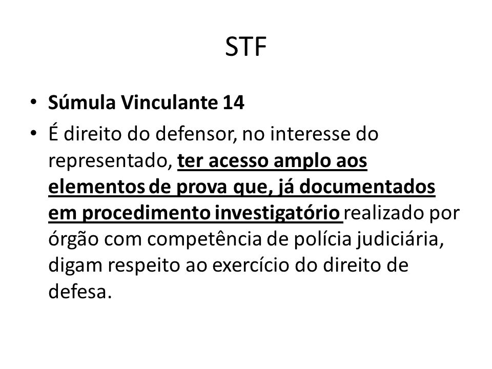STF Súmula Vinculante 14.