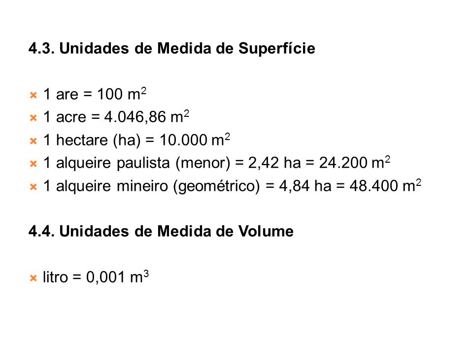 4.3. Unidades de Medida de Superfície