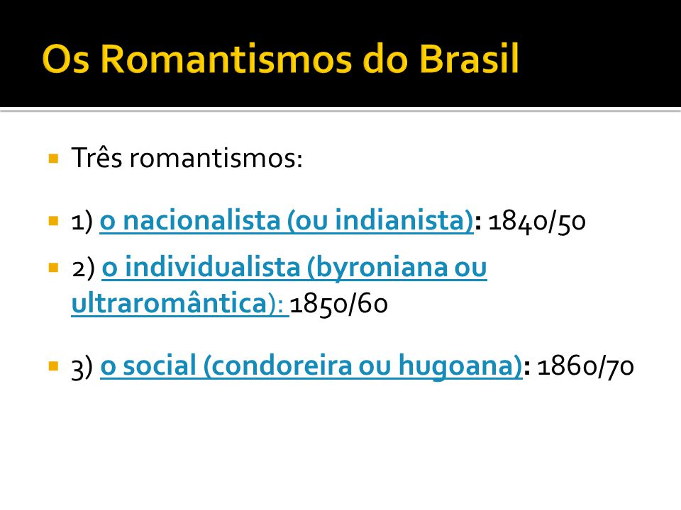 Os Romantismos do Brasil