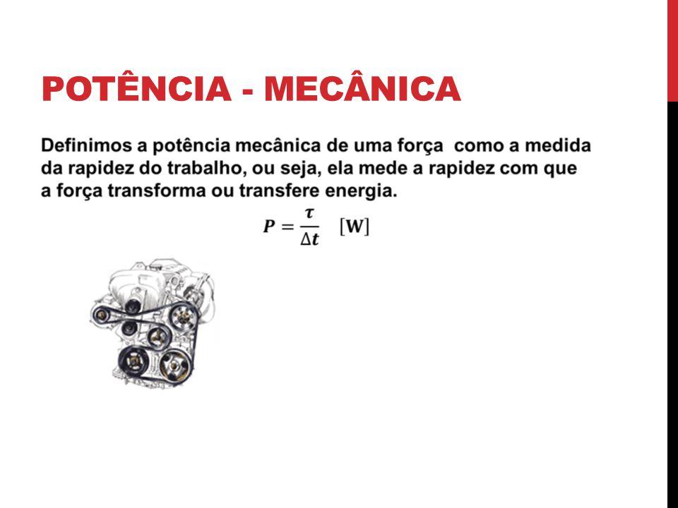 POTÊNCIA - MECÂNICA