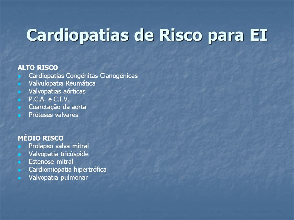 Cardiopatias de Risco para EI