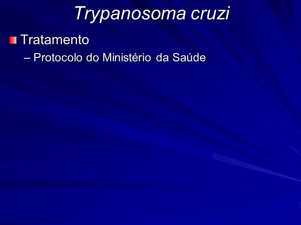 Trypanosoma cruzi Tratamento Protocolo do Ministério da Saúde