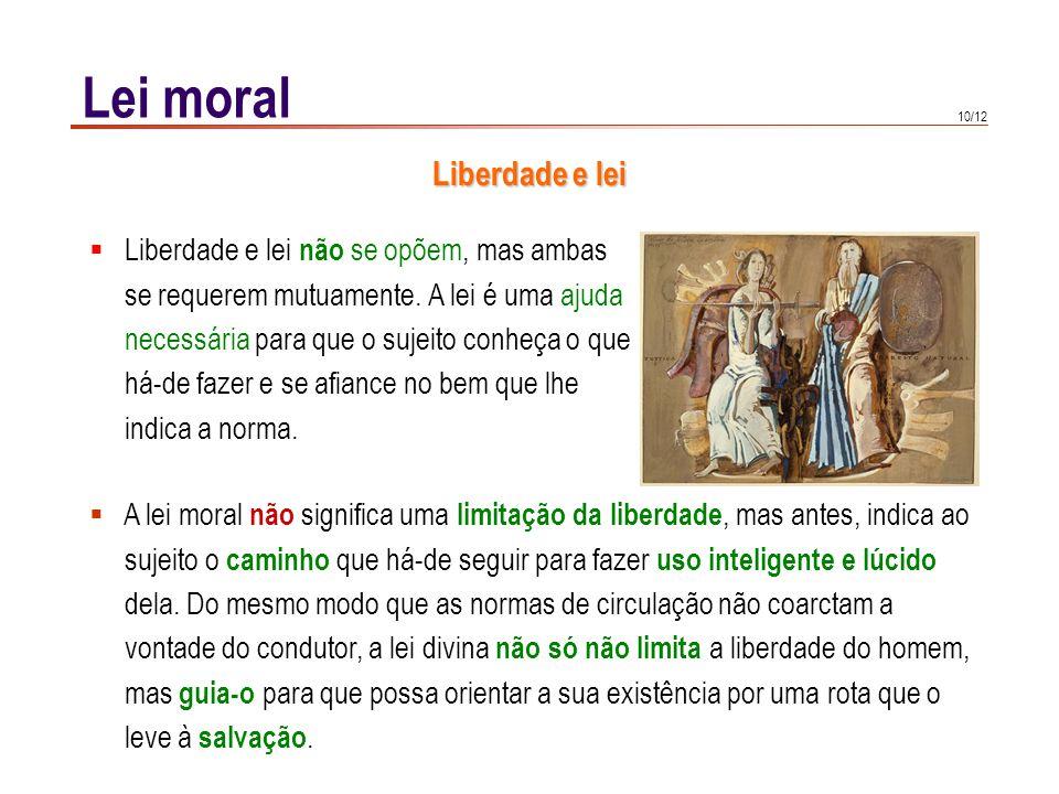 Lei moral Consciência e lei A consciência não cria as categorias