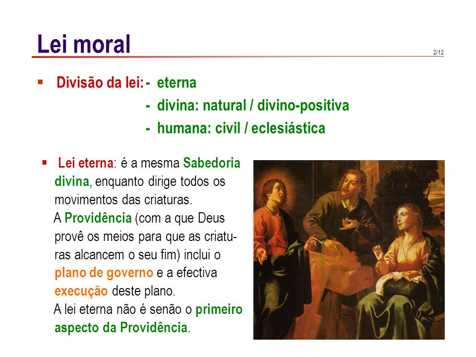 Lei moral Lei natural: é a participação da lei eterna na