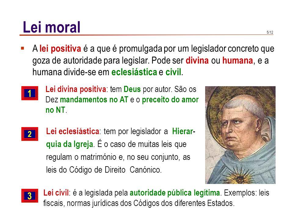 Lei moral As leis positivas devem ter em conta