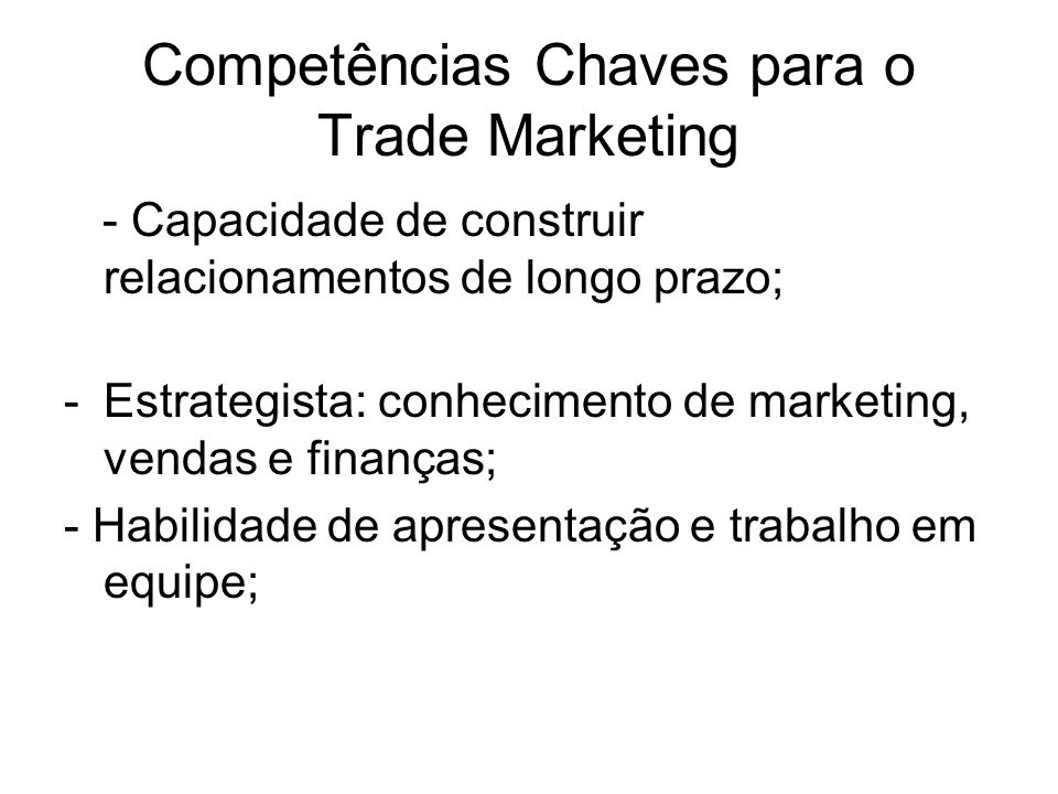 Competências Chaves para o Trade Marketing