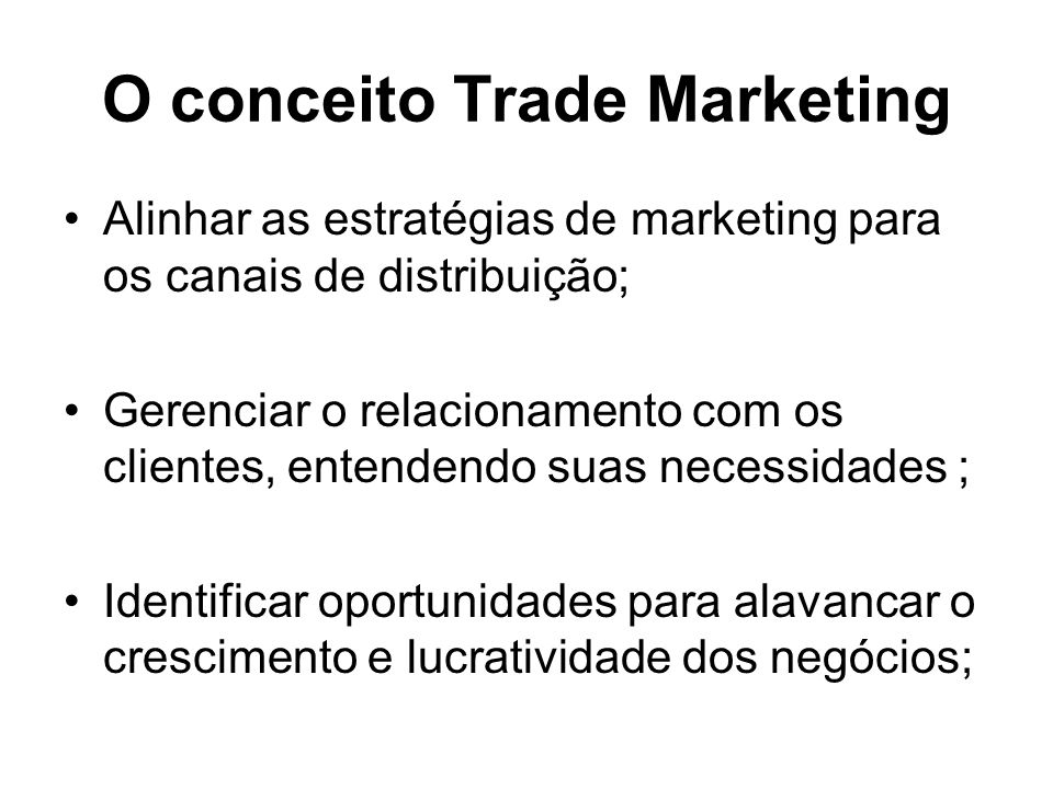 O conceito Trade Marketing