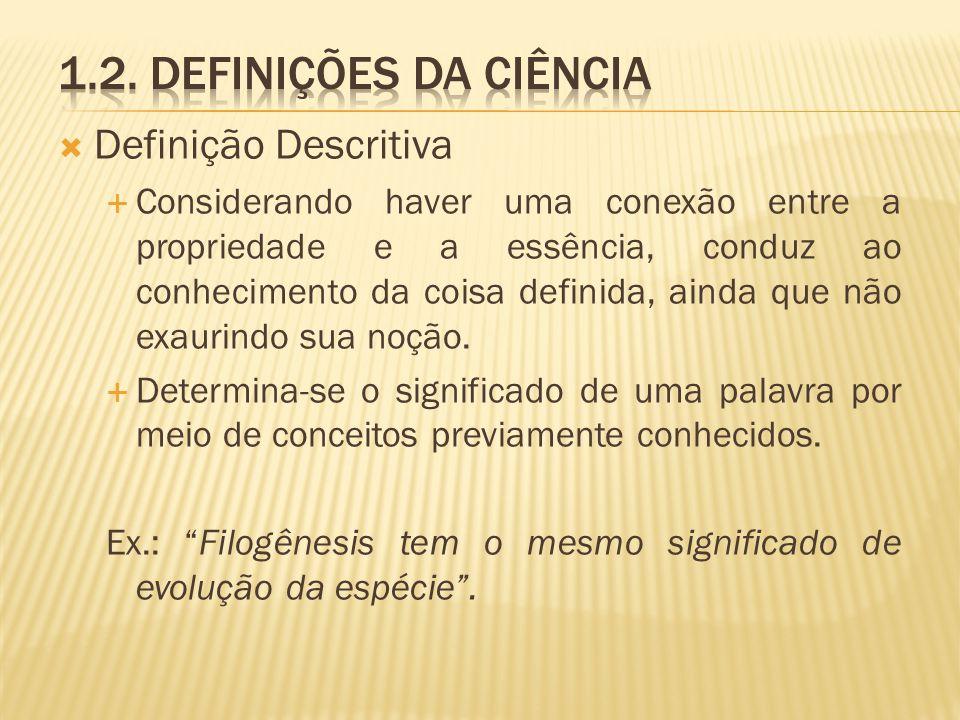 1.2. Definições da ciência Definição Descritiva