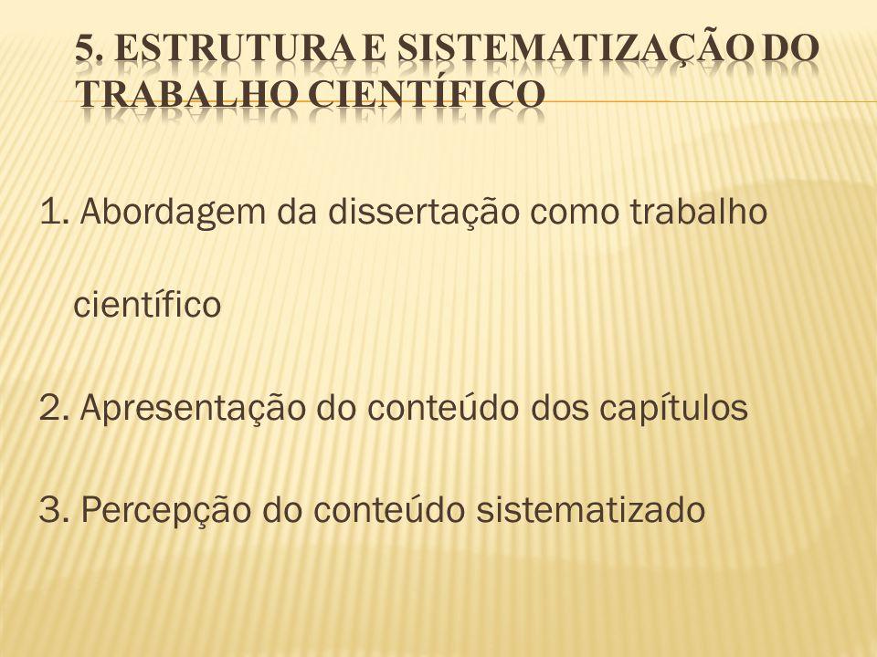 5. ESTRUTURA E SISTEMATIZAÇÃO DO TRABALHO CIENTÍFICO