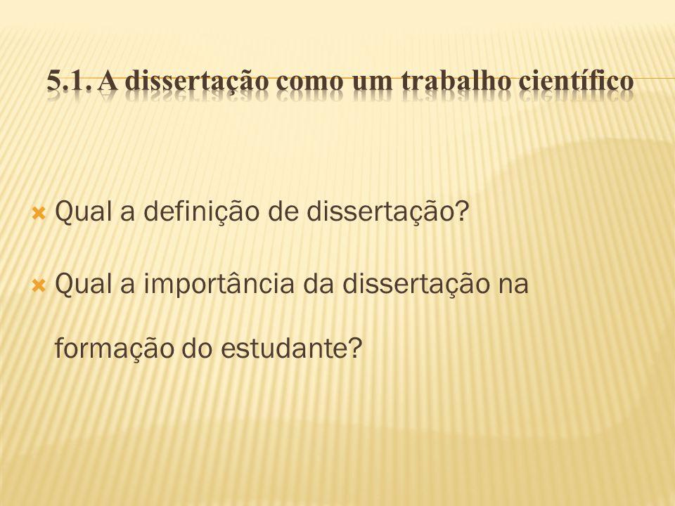 5.1. A dissertação como um trabalho científico