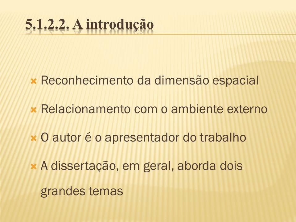 5.1.2.2. A introdução Reconhecimento da dimensão espacial