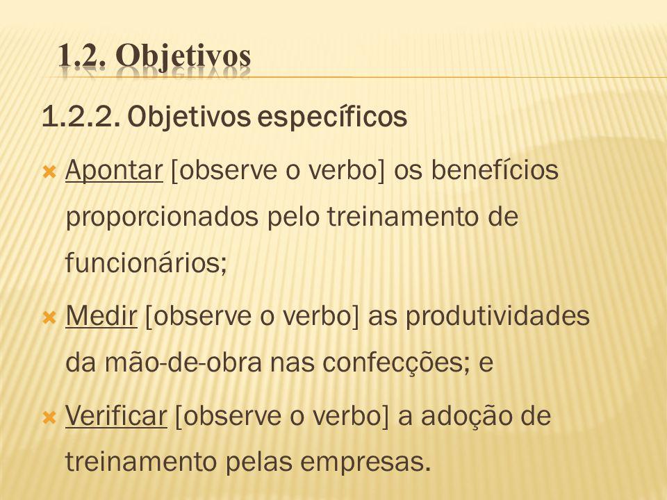 1.2. Objetivos 1.2.2. Objetivos específicos