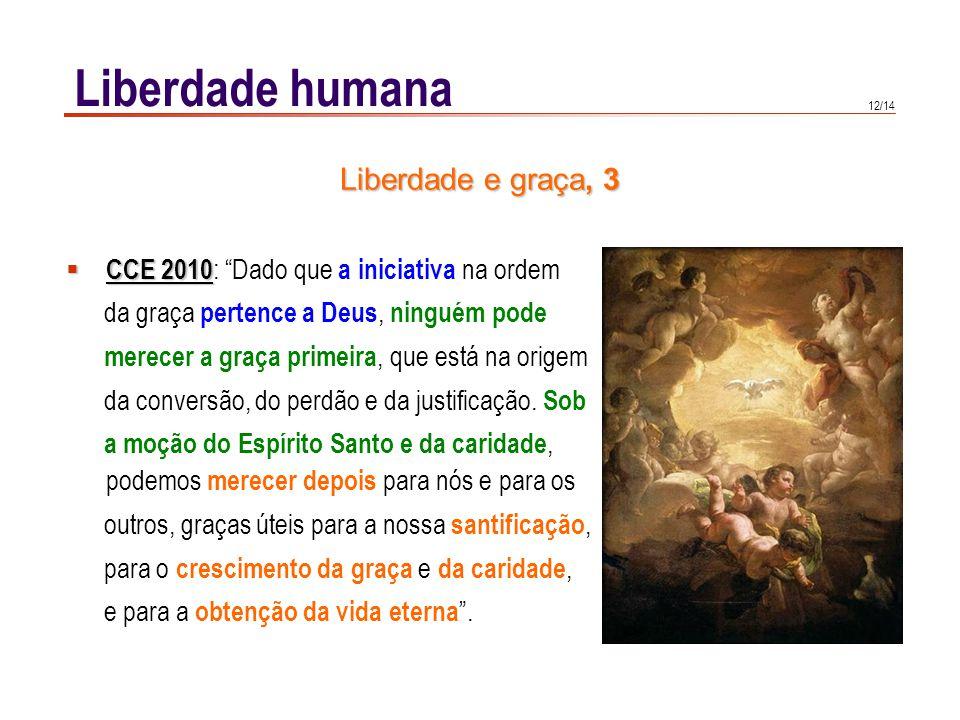 Liberdade humana Amigos de Deus 26: A liberdade