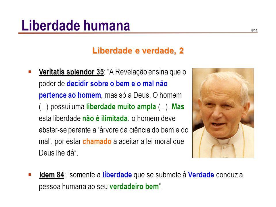Liberdade humana Liberdade e verdade, 3