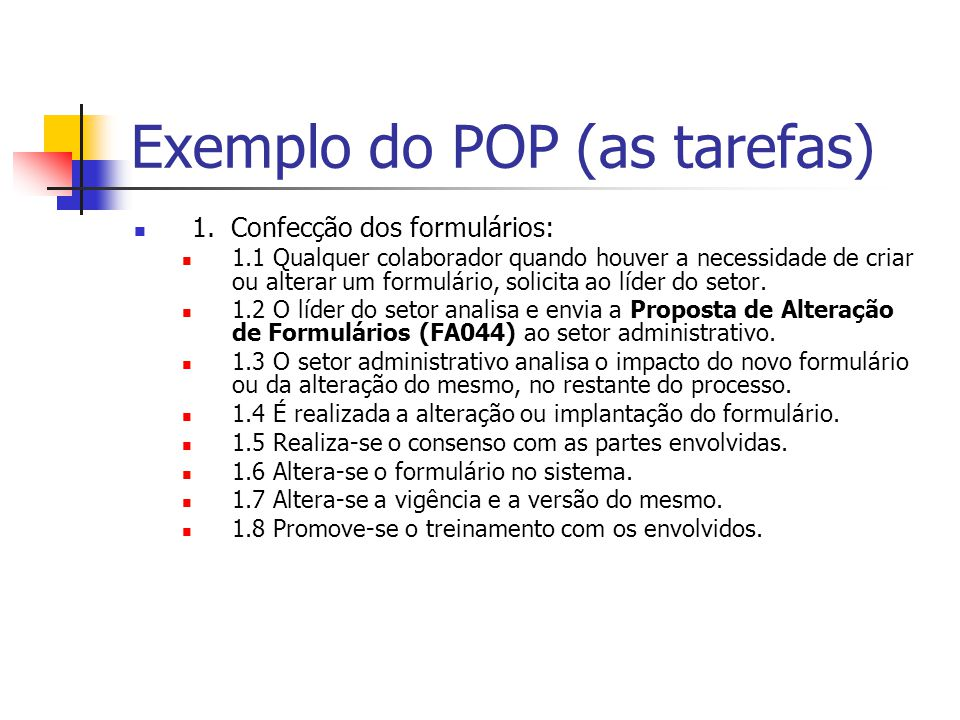 Exemplo do POP (as tarefas)