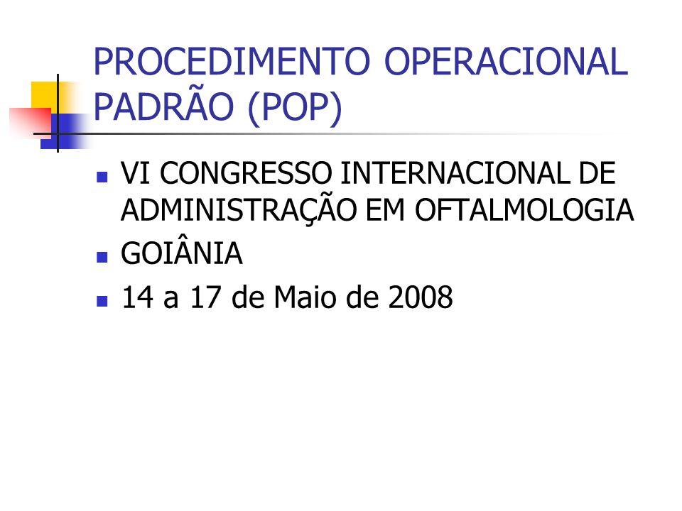 PROCEDIMENTO OPERACIONAL PADRÃO (POP)