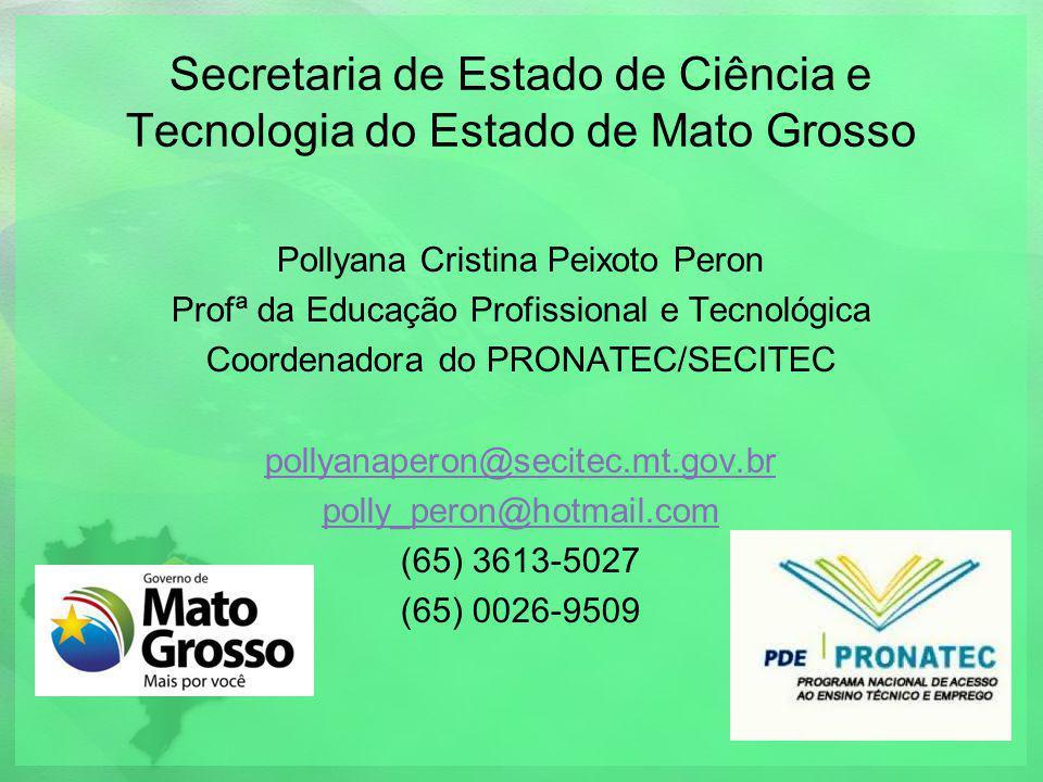 Secretaria de Estado de Ciência e Tecnologia do Estado de Mato Grosso