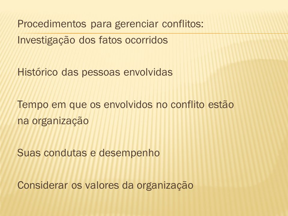 Procedimentos para gerenciar conflitos: