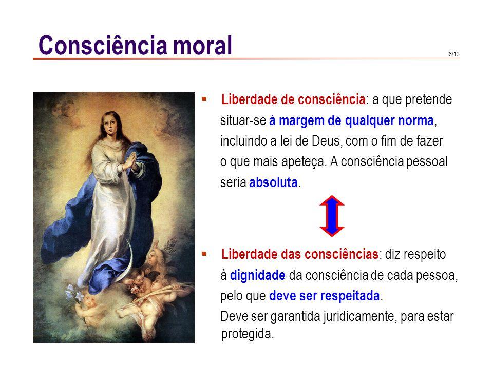 Consciência moral Consciência e verdade, 1