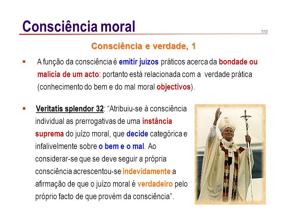 Consciência moral Consciência e verdade, 2