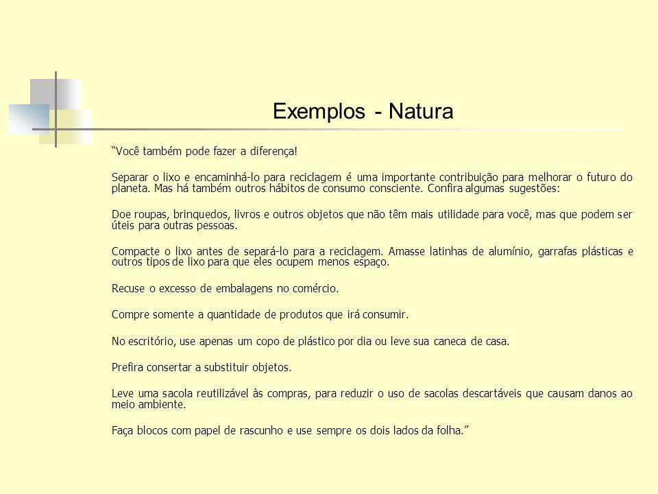 Exemplos - Natura Você também pode fazer a diferença!