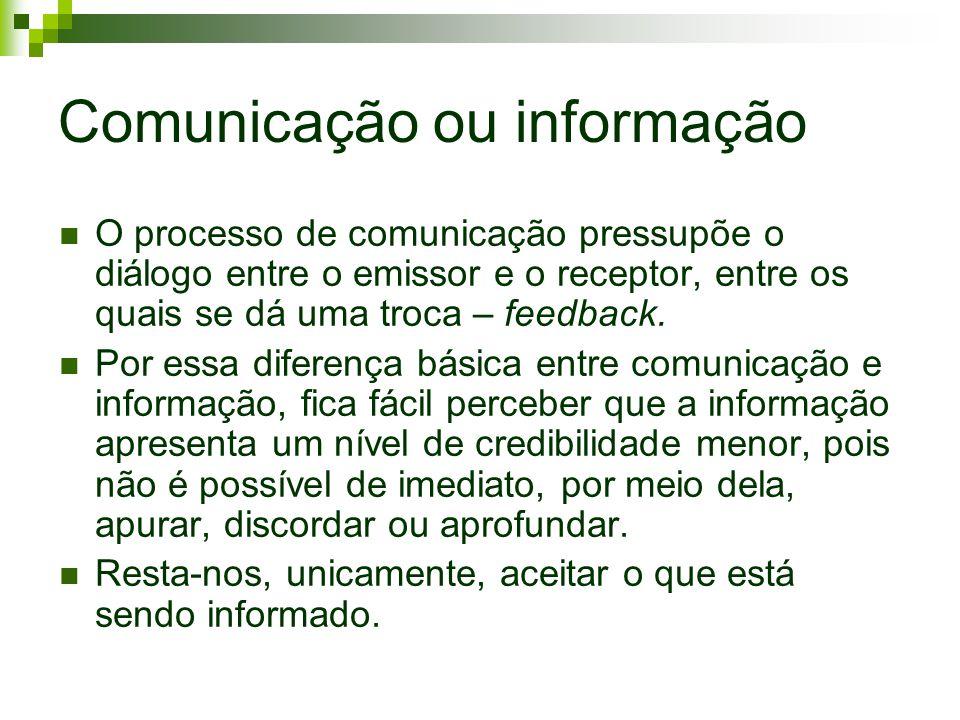 Comunicação ou informação