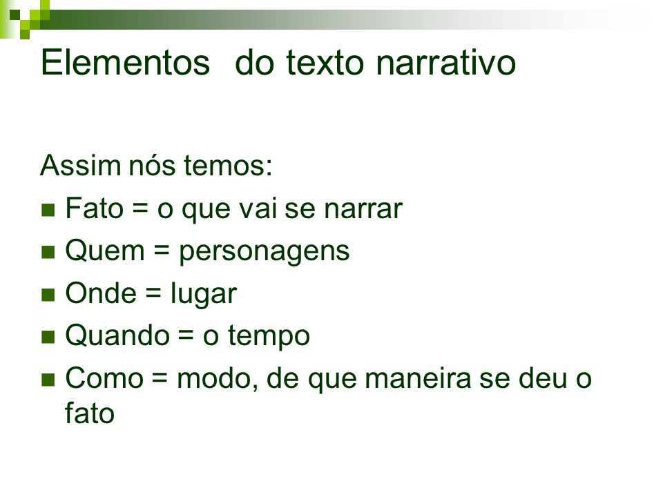 Elementos do texto narrativo