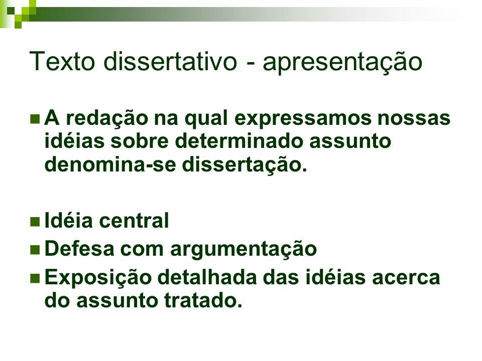 Texto dissertativo - apresentação