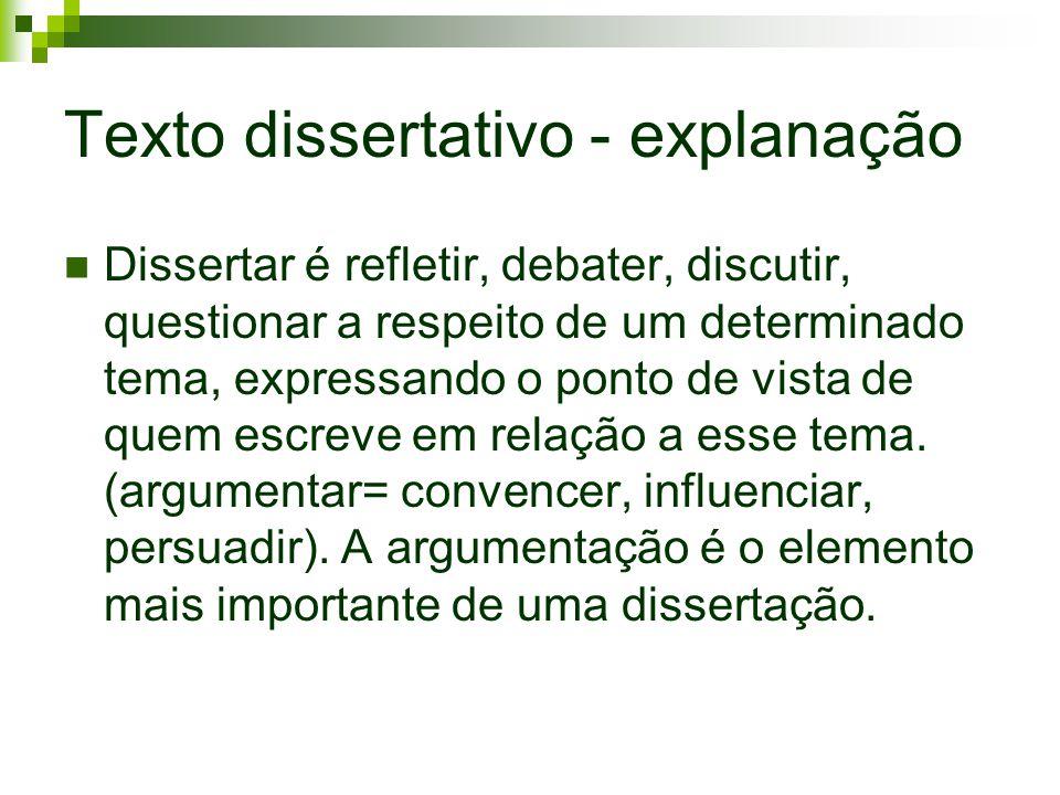 Texto dissertativo - explanação