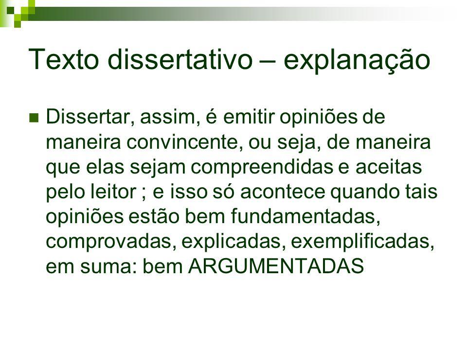 Texto dissertativo – explanação