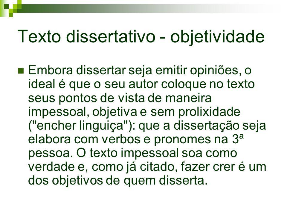Texto dissertativo - objetividade